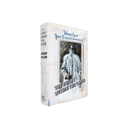 The Enemy Within the Gates by Sydney Horler First Edition Hodder & Stoughton 1940